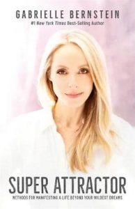 Super Attractor – Gabrielle Bernstein